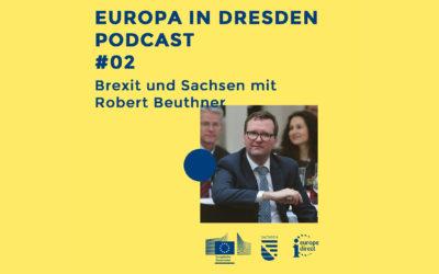 Europa in Dresden #02: Brexit und Sachsen mit Robert Beuthner