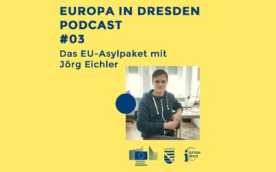 Europa in Dresden #03: Das EU-Asylpaket mit Jörg Eichler