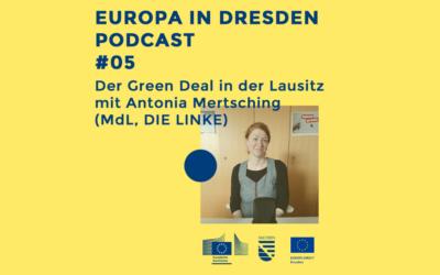 Europa in Dresden #05: Der Green Deal in der Lausitz