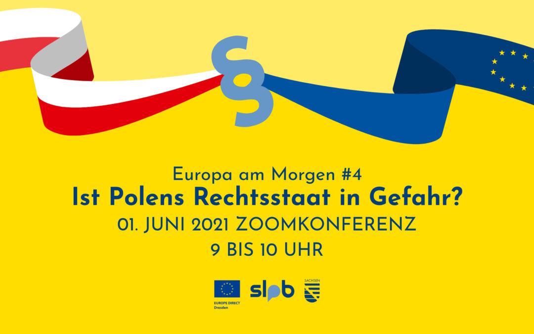 Europa am Morgen #4: Ist Polens Rechtsstaat in Gefahr? (YouTube)