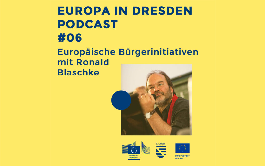 Europa in Dresden #06: Europäische Bürgerinitiativen